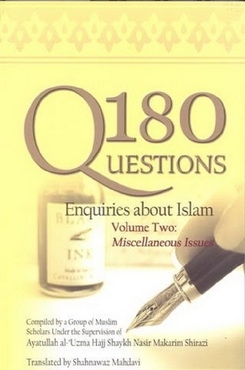 180 Questions: Enquiries About Islam Volume Two