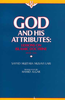 God and His Attributes: Lessons On Islamic Doctrine (Book One)