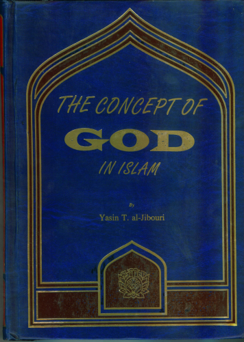 The Concept of God In Islam (2nd Edition)