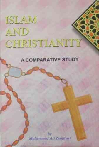 Islam and Christianity- A Comparitive Study