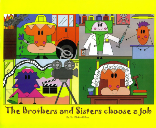 The Brothers and Sisters (Choose a Job)