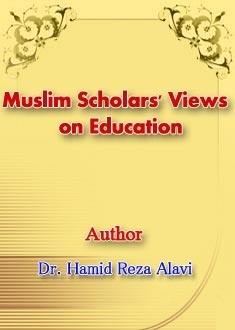 Muslim Scholars' Views on Education