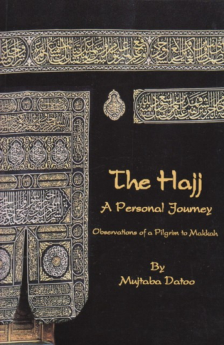 The Hajj: A Personal Journey