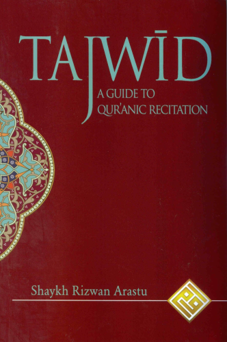 Tajwid a guide to Quranic recitation