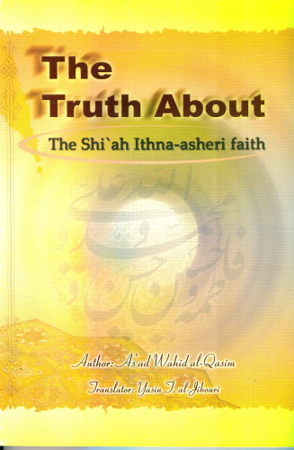 The truth about the shia ithna ashari""