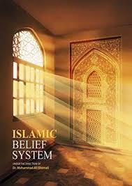ISlAMIC BELIEF SYSTEM