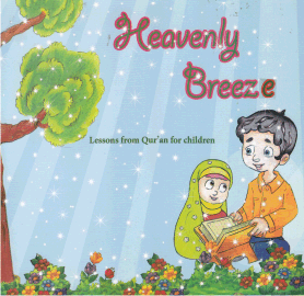 Heavenly Breeze – Lesson from Quran for Children